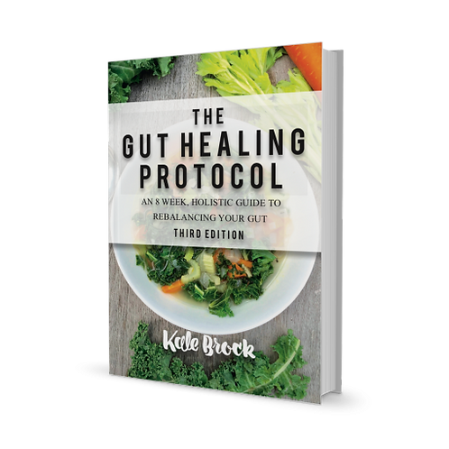 Kale Brock - The Gut Healing Protocol Book
