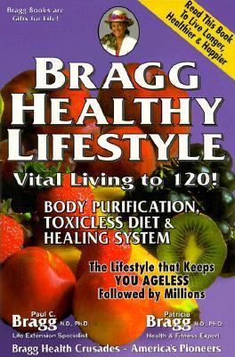 Bragg - Bragg Healthy Lifestyle