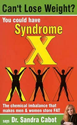 Sandra Cabot - Can't Lose Weight? Syndrome X