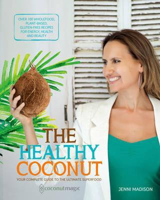 Jenni Madison - The Healthy Coconut