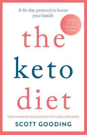 Scott Goodings - The Keto Diet