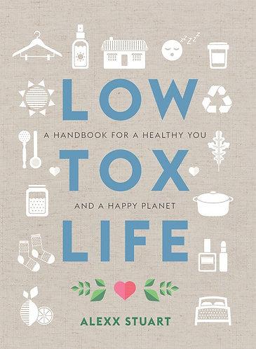 Alexx Stuart - Low Tox Life
