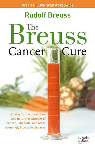 Rudolf Breuss - The Breuss Cancer Cure Book