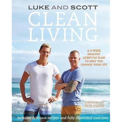 Luke & Scott - Cleaning Living Eat Clean All Year