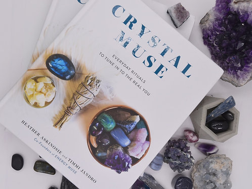 Crystal Muse: Everyday Rituals to Tune In to the Real You (Hardcover)