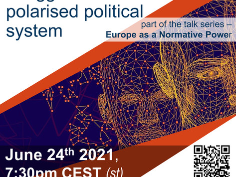 Online Talk, June 24: European Identity in the Struggle of a Polarised Political System