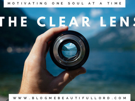 The Clear Lens