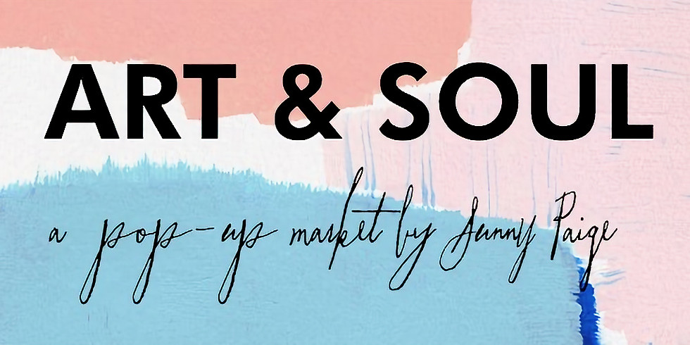 Art & Soul Pop Up Market