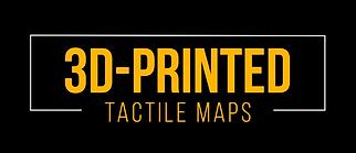 3D Printed Tactile Maps