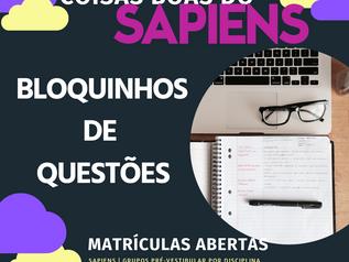 COISAS BOAS DO SAPIENS III | BLOQUINHOS DE QUESTÕES