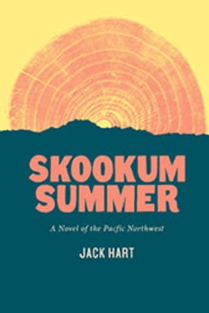 Book Review:  Skookum Summer:  A Novel of the Pacific Northwest