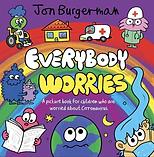 Everybody Worries .png
