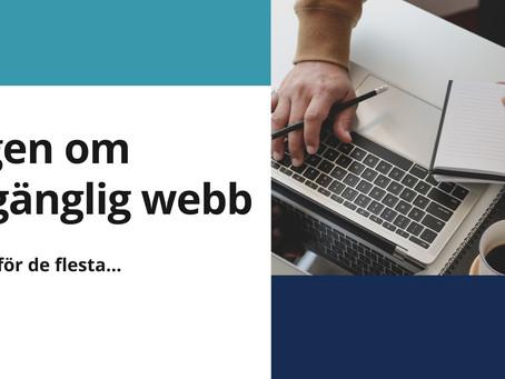 Lagen om tillgänglig webb, okänd för de flesta