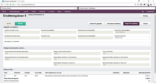 Muntra journalsystem är kopplat till försäkringskassan och tandvårdsportalen.