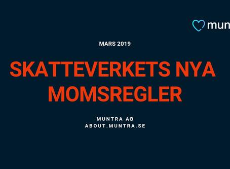SKATTEVERKETS NYA MOMSREGLER