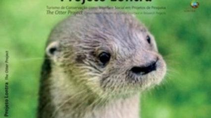 Projeto Lontra – Turismo de Conservação como Interface Social em Projeto de Pesq