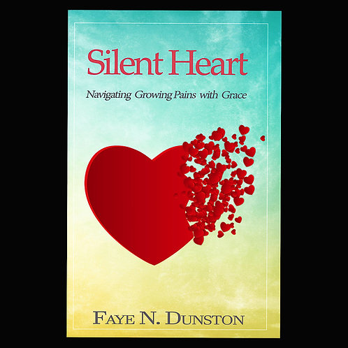 Silent Heart Navigating Growing Pains With Grace Book