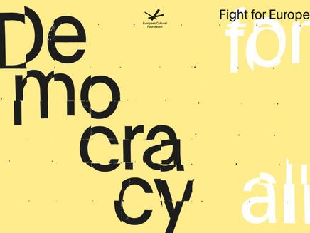 Democracy Needs Imagination: Отворена покана за Грантове от Европейска културна фондация