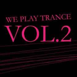 we play trance volume 2