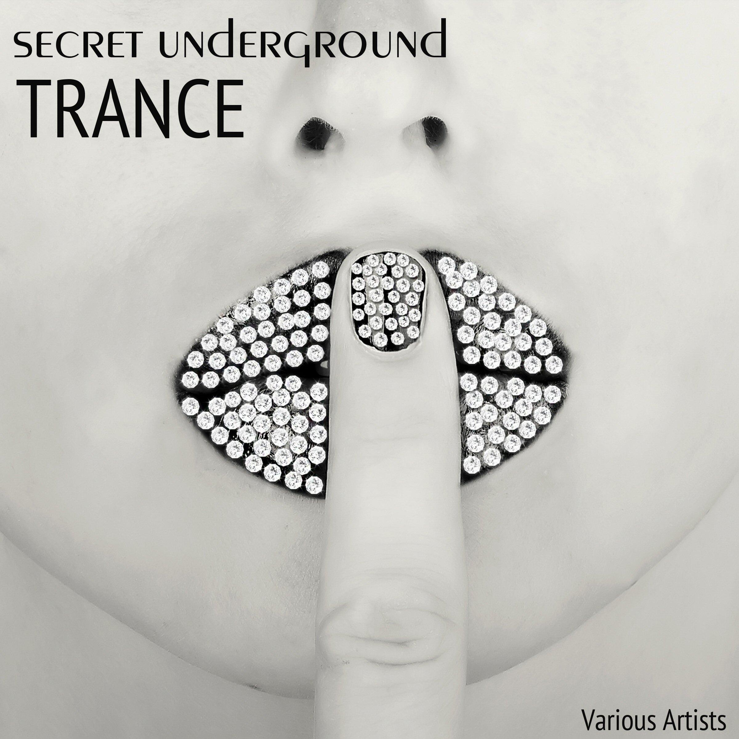 secret underground trance