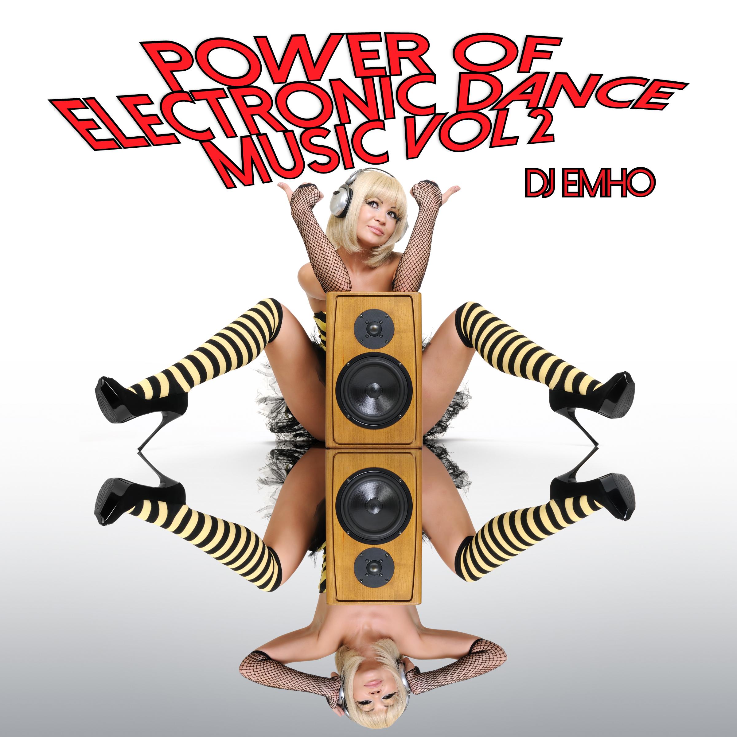 Power of electronic dance music volume 2