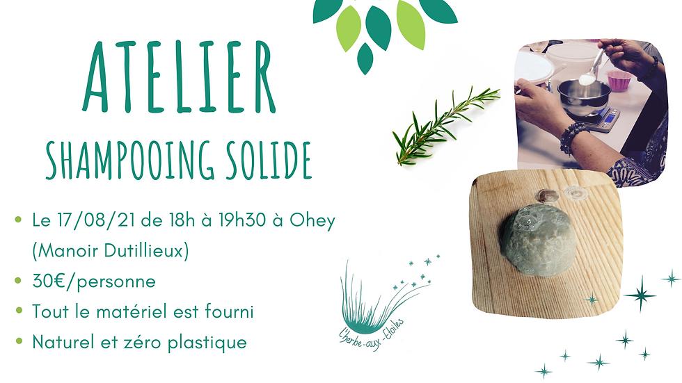 """Atelier """"Je crée mon shampooing solide"""" 17/08/21"""