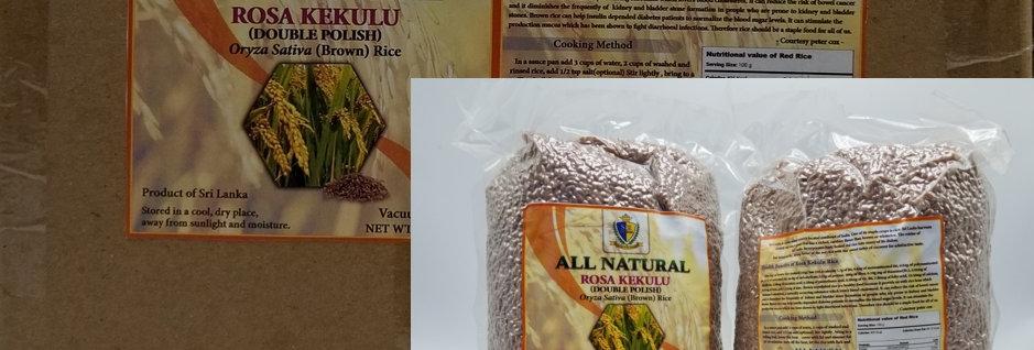 All Natural Rosa Kekulu - Oryza Sativa (Brown) Rice  (12 lb)