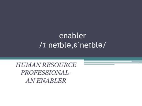 HR as an ENABLER.....