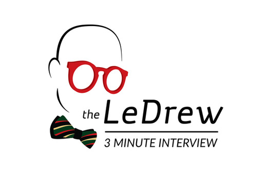 The LeDrew Three Minute Interview