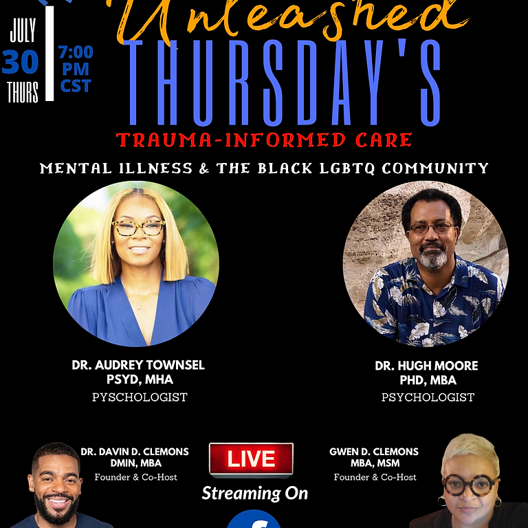 "Trauma-Informed Care ""Mental Health & The Black LGBTQ Community"