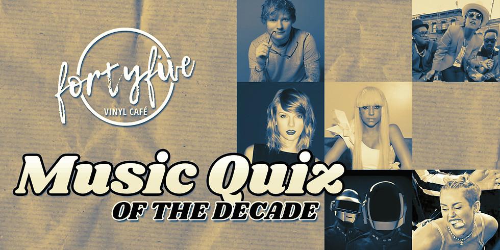 Music Quiz of The Decade