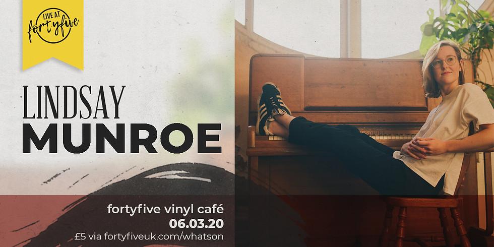 Live At FortyFive • Lindsay Munroe