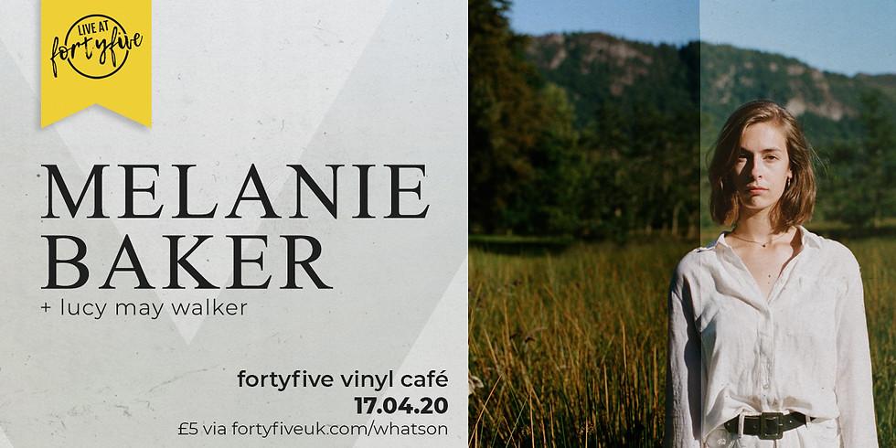 Live At FortyFive • Melanie Baker