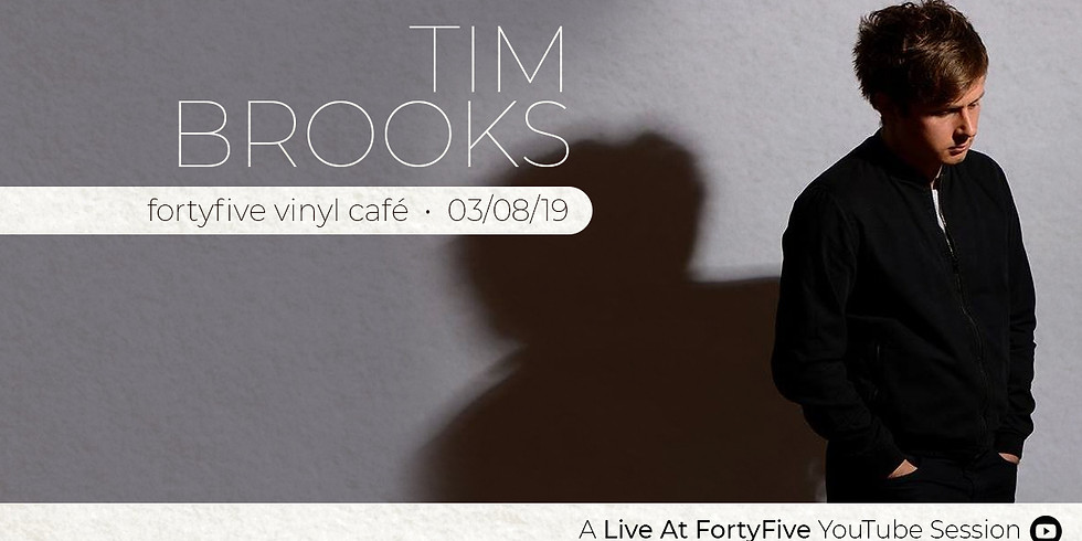 Live At FortyFive • Tim Brooks // Chris Laycock // Harrison Rimmer