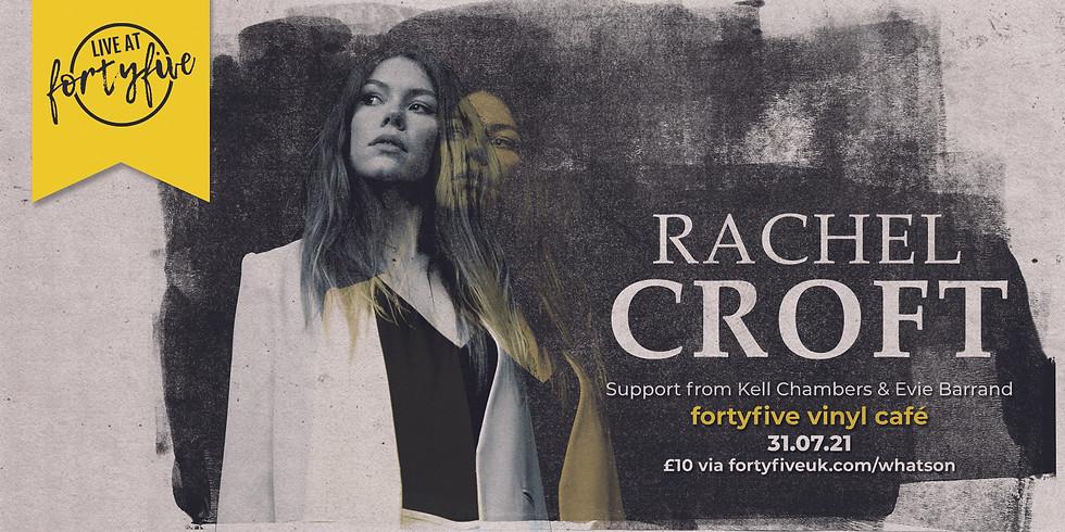 Rachel Croft • Live At FortyFive