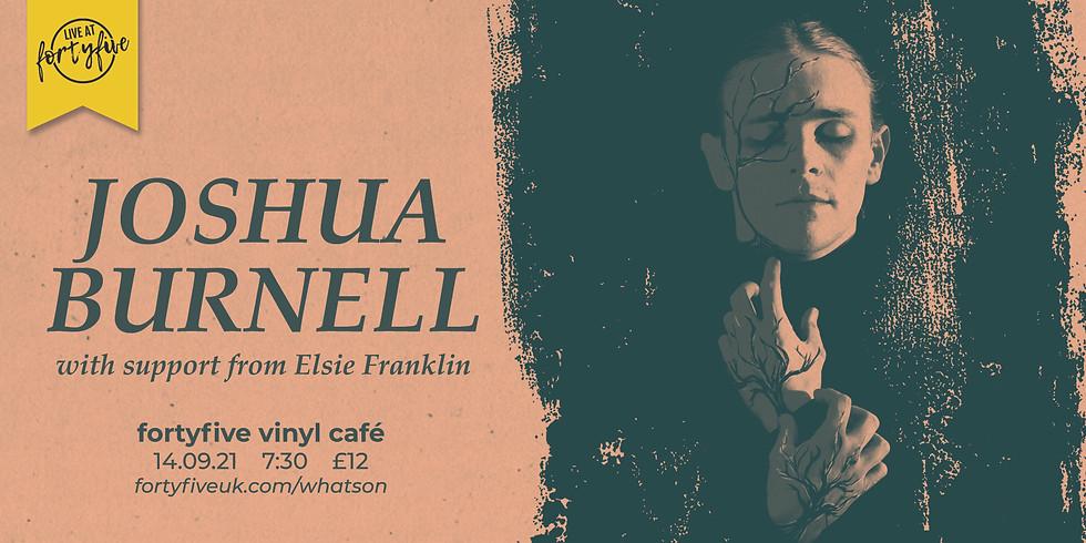 Joshua Burnell • Live At FortyFive