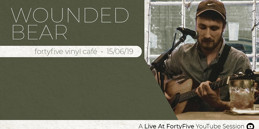 Live At FortyFive • Wounded Bear
