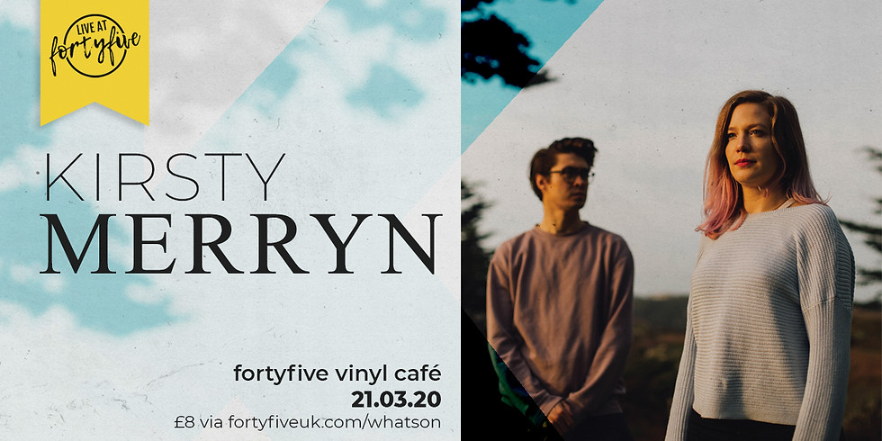 Live At FortyFive • Kirsty Merryn