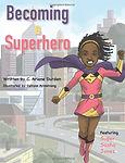 Becoming a Superhero