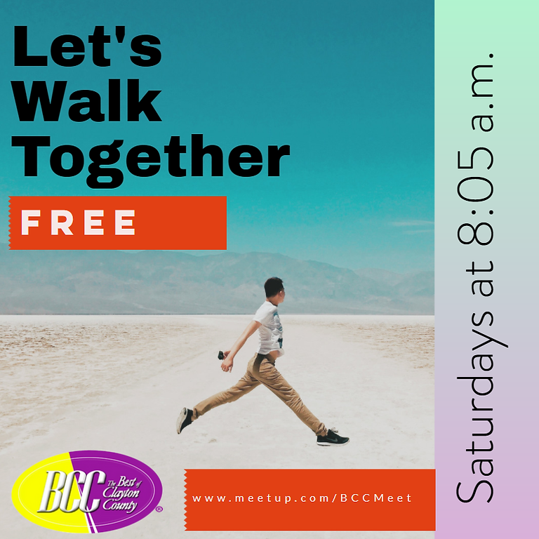 EVERY Saturday- Get Fit for Free! Walk With Us