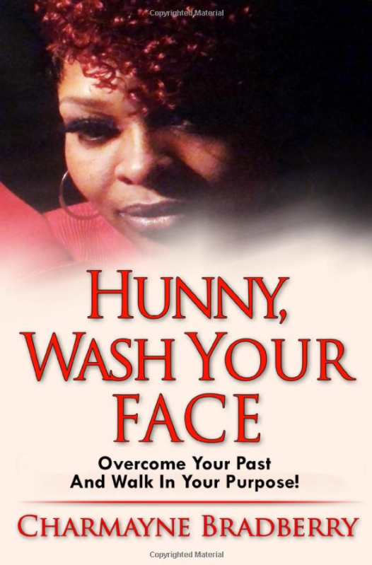 Hunny, Wash Your Face