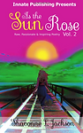 As the Sun Rose: Raw, Passionate & Inspiring Poetry