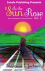 As the Sun Rose: Raw, Passionate & Inspiring Poetry.png