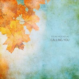 EISUKE_DEP9_CALLING_YOU.jpg