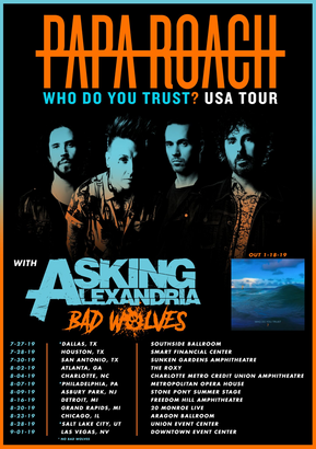 PAPA ROACH HEADLINES THE WHO DO YOU TRUST? USA TOUR WITH ASKING ALEXANDRIA AND BAD WOLVES