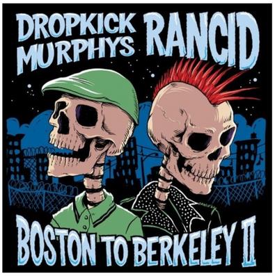 "Dropkick Murphys & Rancid Co-Headlining ""Boston To Berkeley II"" U.S. Tour"