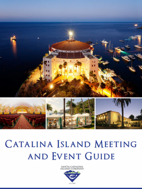 Official Catalina Island Meeting & Event Guide Makes It Easy On Planners