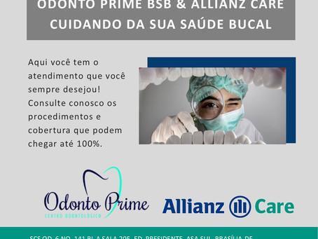 Odonto Prime BSB & Allianz Care cuidando da sua saúde bucal!