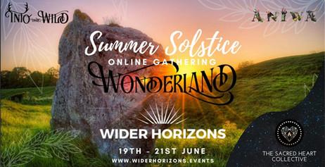 Wider Horizons / Wonderland 21st June 2020
