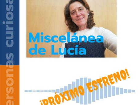 """Buscando nuevos retos: """"Miscelánea de Lucía"""", mi podcast"""